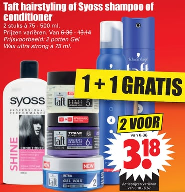 Taft hairstyling of Syoss shampoo of conditioner