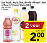 Spa Touch, Royal Club, Rivella of Pepsi 1 liter of Sourcy Vitamin Water 50 cl