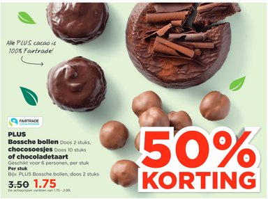 PLUS Bossche bollen, chocosoesjes of chocoladetaart