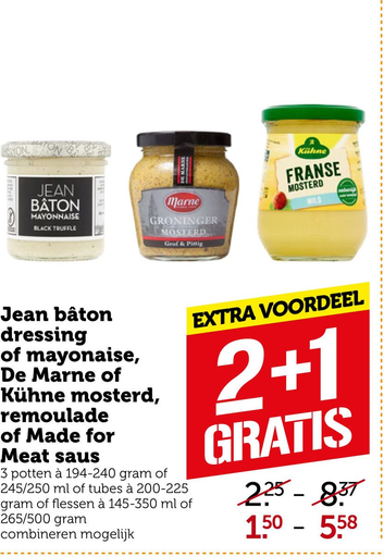 Jean bâton dressing of mayonaise, De Marne of Kühne mosterd, remoulade of Made for Meat saus
